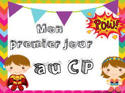 """Pancarte """"Mon 1er jour en CP"""""""
